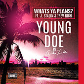 Whats Ya Plans? by Young Doe