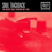 Soul Trackback - The Best Soul Tracks of 1962 von Various Artists