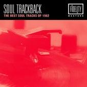 Soul Trackback - The Best Soul Tracks of 1962 von Various Artists