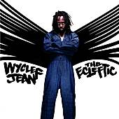 The Ecleftic: 2 Sides II A Book by Wyclef Jean