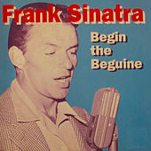 Begin the Beguine by Frank Sinatra