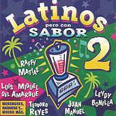 Latinos Pero Con Sabor 2 by Various Artists