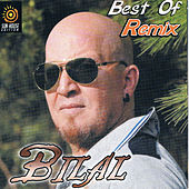 Cheb Bilal Best of Remix by Cheb Bilal