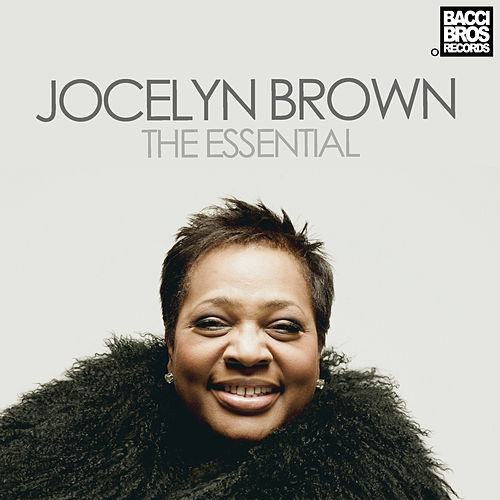 Jocelyn Brown: The Essential by Jocelyn Brown