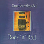Grandes Éxitos del Rock 'N' Roll by Various Artists
