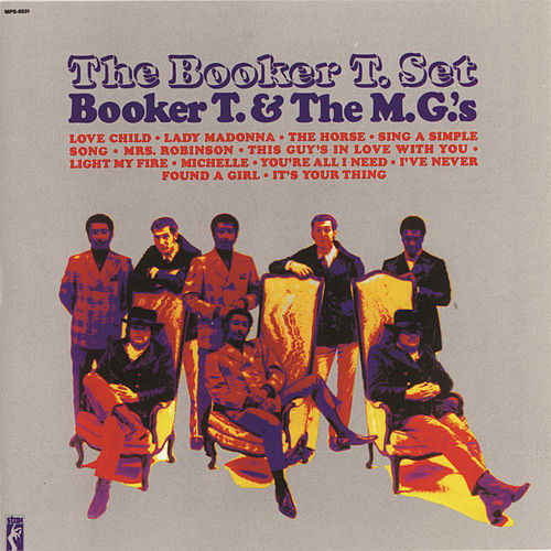 The Booker T. Set by Booker T. & The MGs