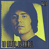Lo Mejor de Raphael, Vol. 3 by Raphael