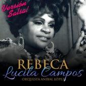 Rebeca by Lucila Campos