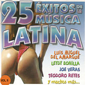 25 Éxitos de la Música Latina Vol. Il by Various Artists