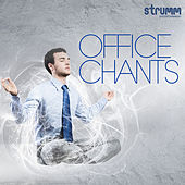 Office Chants by Various Artists