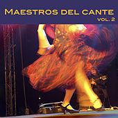 Maestros del Cante, Vol. 2 by Various Artists