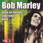 Bob Marley, Vol. 2 by Bob Marley