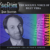 The Soulful Voice of Billy Vera by Billy Vera