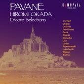 Pavane / Hiromi Okada Encore Selections by Hiromi Okada