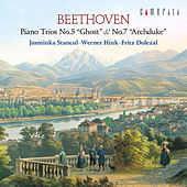 Beethoven: Piano Trios No. 5 'Ghost' & No. 7 'Archduke' by Fritz Dolezal