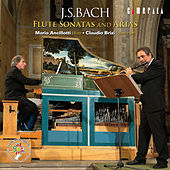 J.S.Bach: Flute Sonatas and Arias by Various Artists