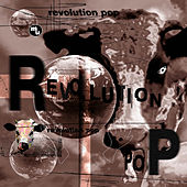Revolution Pop by Various Artists