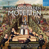 Johann Staden: Motetten by Windsbacher Knabenchor