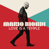 Love is a Temple by Mario Biondi