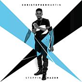 Steppin Razor by Christopher Martin