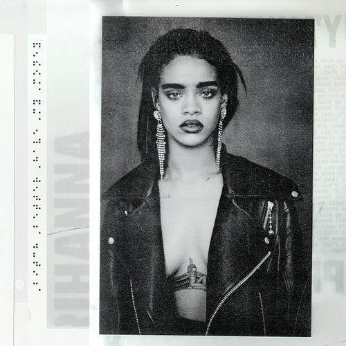 Bitch Better Have My Money by Rihanna
