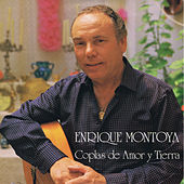 Coplas de Amor y Tierra by Enrique Montoya