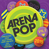 Arena Pop 2015 - Vol. 2 by Various Artists
