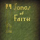 Songs of Faith by Various Artists
