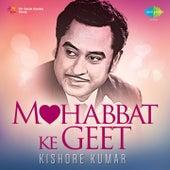 Mohobbat Ke Geet - Kishore Kumar by Kishore Kumar