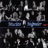 Mucize Nağmeler Live, Vol. 1 by Various Artists