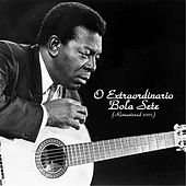 O Extraordinario Bola Sete (Remastered 2015) by Bola Sete