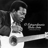 O Extraordinario Bola Sete (Remastered 2015) by Bola Sete