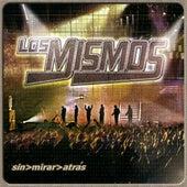 Sin Mirar Atras by Los Mismos