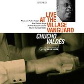 Live At The Village Vanguard by Chucho Valdes