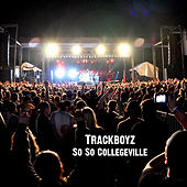 So So Collegeville by Trackboyz
