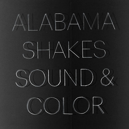 Sound & Color by Alabama Shakes