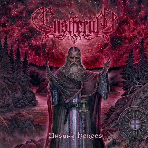 Unsung Heroes by Ensiferum