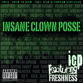 Featuring Freshness by Insane Clown Posse