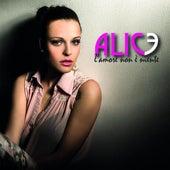 L'amore Non E' niente by Alice