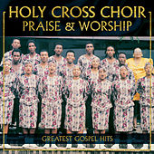 Praise & Worship by Holy Cross Choir