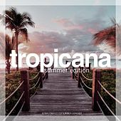 Tropicana - Summer Edition by Various Artists