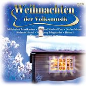 Weihnachten der Volksmusik by Various Artists