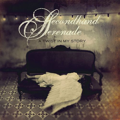A Twist in My Story by Secondhand Serenade