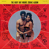 The Rudy Ray Moore Zodiac Album by Rudy Ray Moore