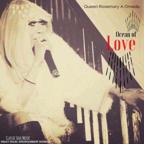 Ocean of Love by Queen Rosemary A. Omeda