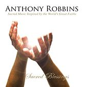Anthony Robbins' Sacred Blessings by Various Artists