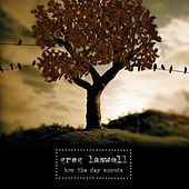 How The Day Sounds by Greg Laswell