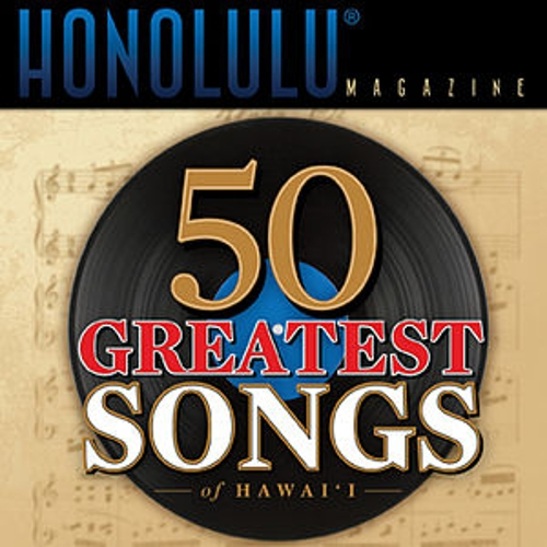 50 Greatest Songs of Hawai'i by Various Artists