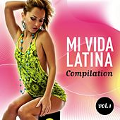 Mi Vida Latina Compilation, Vol. 1 - EP by Various Artists