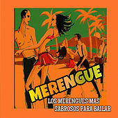 Los Merengues Mas Sabrosos para Bailar by Various Artists